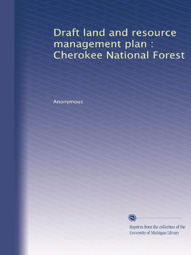 Draft land and resource management plan : Cherokee National Forest