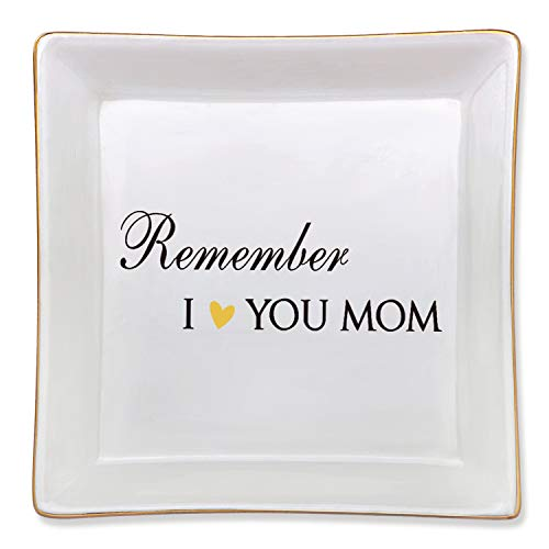 Mom Birthday Gifts for Any Mom from Daughter Son - Mothers Day Christmas Thanksgiving Valentine Birthday Gifts for Mom - Remember I Love You Mom Decorative Ceramic Trinket Dish Ring Jewelry Tray