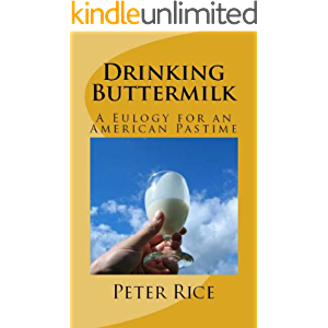 Drinking Buttermilk: A Eulogy for an American Pastime