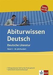 Deutsche Literatur: Band 2 - 20. Jahrhundert
