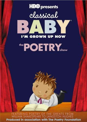 Classical Baby: I'm Grown Up Now: The Poetry Show