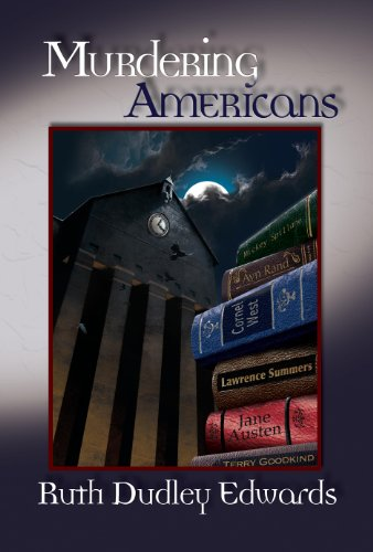 Murdering Americans: A Robert Amiss/Baroness Jack Troutbeck Mystery #11 (Robert Amiss Mysteries)