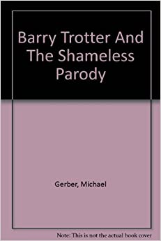 Book Barry Trotter And The Shameless Parody