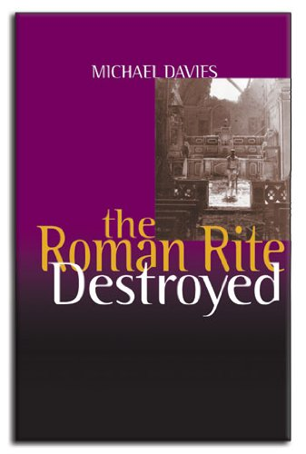The Roman rite destroyed