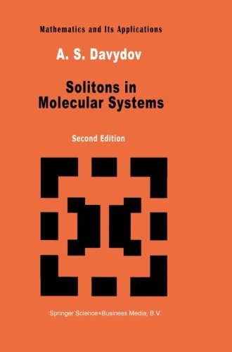 Solitons in Molecular Systems (Mathematics and its Applications)