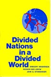 Divided Nations in a Divided World, Gregory Henderson and Richard Ned Lebow, 0679300570