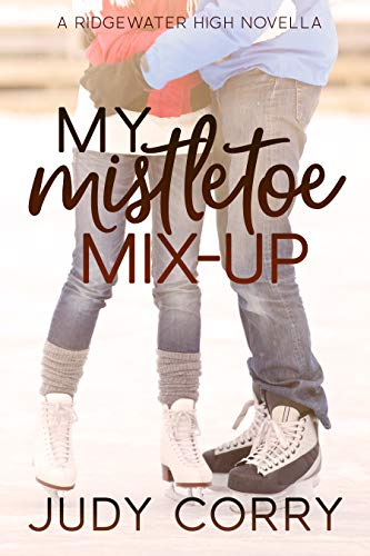My Mistletoe Mix-Up (Ridgewater High Romance Book 5) ()