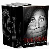The Deal / Sa Descente Aux Enfers (L'INTÉGRALE): (Un Roman Érotique BDSM) (French Edition)