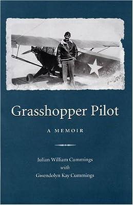 Grasshopper Pilot: A Memoir