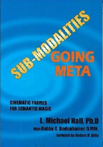 Book cover from Structure of Excellence: Unmasking the Meta-Levels of Submodalities by Bobby G. Bodenhamer L. Michael Hall