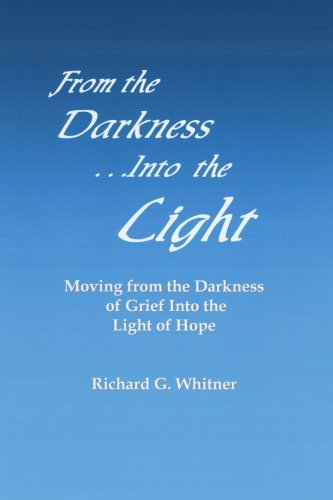 FROM THE DARKNESS INTO THE LIGHT