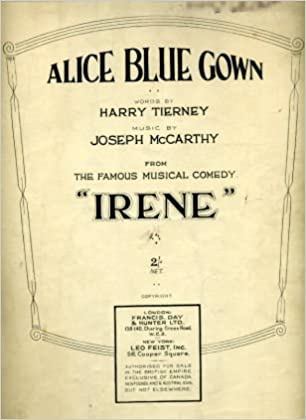 Alice Blue Gown - Music & Words From The Musical \