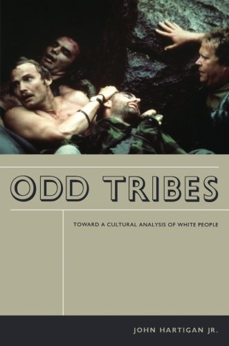 Odd Tribes: Toward a Cultural Analysis of White People