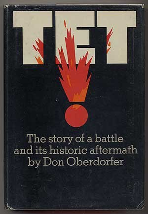 Tet! The Story of a Battle and Its Historic Aftermath