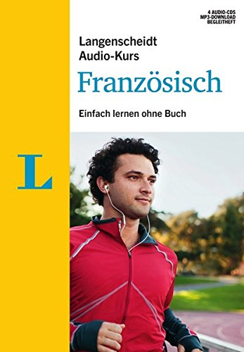 Langenscheidt Audio-Kurs Französisch - Audio-CDs mit Begleitheft: Einfach lernen ohne Buch