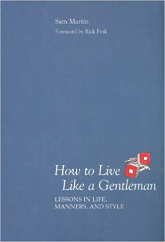 Image result for how to live like a gentleman