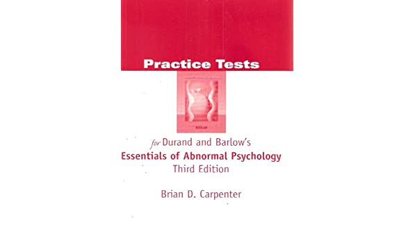 Practice Tests For Durand And Barlow S Essentials Of