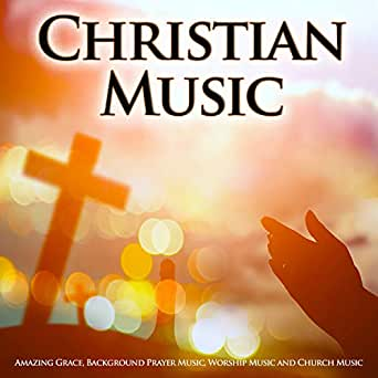 christian music amazing grace background prayer music worship music and church music by. Black Bedroom Furniture Sets. Home Design Ideas