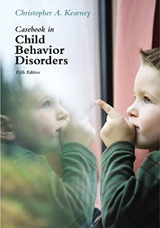 Casebook in Child Behavior Disorders 4th edition ...