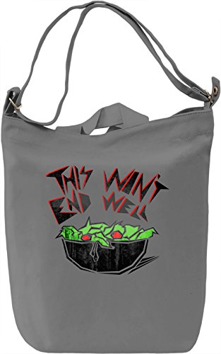 This Won't End Well Borsa Giornaliera Canvas Canvas Day Bag| 100% Premium Cotton Canvas| DTG Printing|