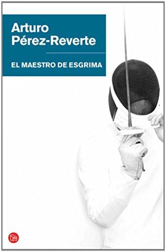 Descargar Libro El Maestro De Esgrima Fg Br Arturo PÉrez-reverte