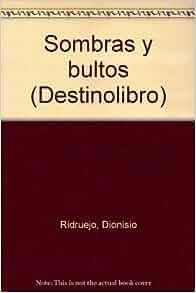 SOMBRAS Y BULTOS. DL-210.: Dionisio Ridruejo: 9788423312818: Amazon