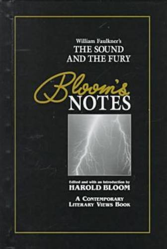 William Faulkner's the Sound and the Fury (Bloom's Notes)