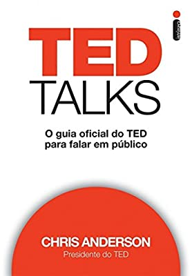 Ted Talks. O Guia Oficial do Ted Para Falar em Público from Intrínseca