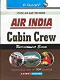 Air India Cabin Crew Recruitment Exam Guide (Popular Master Guide)