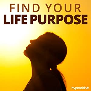 Find Your Life Purpose Hypnosis Speech