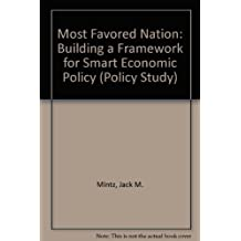 Most favored nation: Building a framework for smart economic policy by Jack M Mintz (2001-07-29)