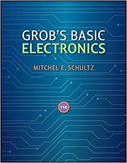 Grob S Basic Electronics Schultz Mitchel E 9780073510859 Amazon Com Books