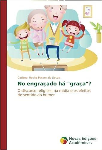 Humor, língua e discurso (Portuguese Edition)
