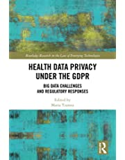 Health Data Privacy under the GDPR: Big Data Challenges and Regulatory Responses