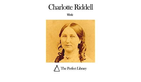 Works of Charlotte Riddell