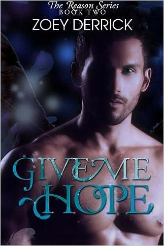 Book Give Me Hope - Reason Series 2: Volume 2