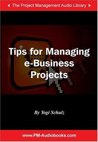 Download Tips for Managing e-Business Projects PDF