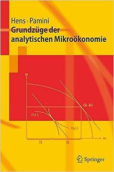 Grundzüge der analytischen Mikroökonomie (Springer-Lehrbuch)
