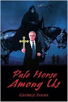 Pale Horse Among Us por George Evans Gratis