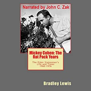 Mickey Cohen The Rat Pack Years Audiobook