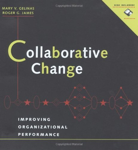 Collaborative Change: Improving Organizational Performance (includes a Microsoft Word diskette) Pdf
