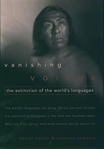 Vanishing Voices: The Extinction of the World's Languages cover