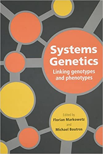 Systems Genetics: Linking Genotypes and Phenotypes (Cambridge Series in Systems Genetics)