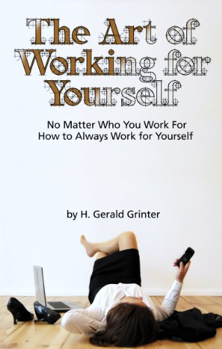 Book: The Art of Working for Yourself by H. Gerald Grinter