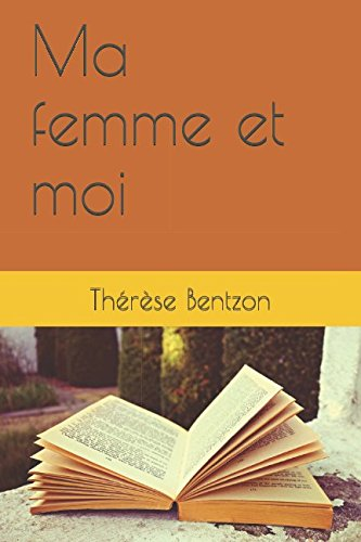 Read Online Ma femme et moi (French Edition) PDF