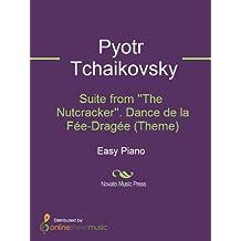 Suite from ''The Nutcracker''. Dance de la Fée-Dragée (Theme)