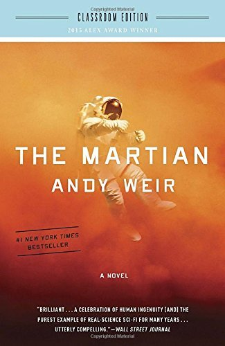The Martian: Classroom Edition: A Novel by Andy Weir (2016-05-03)
