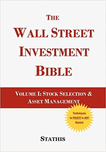 The Wall Street Investment Bible  Volume I: Stock Selection