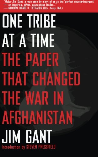 One Tribe at a Time: The Paper that Changed the War in Afghanistan - http://medicalbooks.filipinodoctors.org
