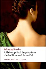 A Philosophical Enquiry into the Origin of our Ideas of the Sublime and the Beautiful (Oxford World's Classics) Paperback